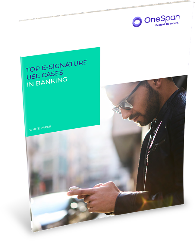 Top-e-Signature-Use-Cases-in banking onespan