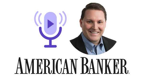 OneSpan and American Banker Podcast Tim Bedard